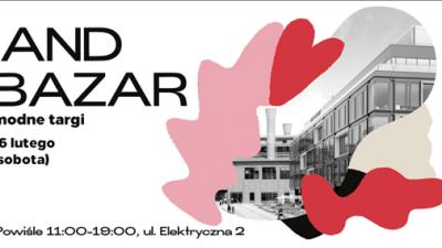 GRAND BAZAR Modne Targi 16 lutego (sobota) 2019 r.