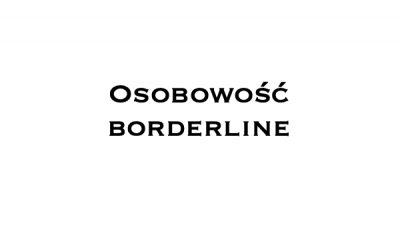 Osobowość borderline